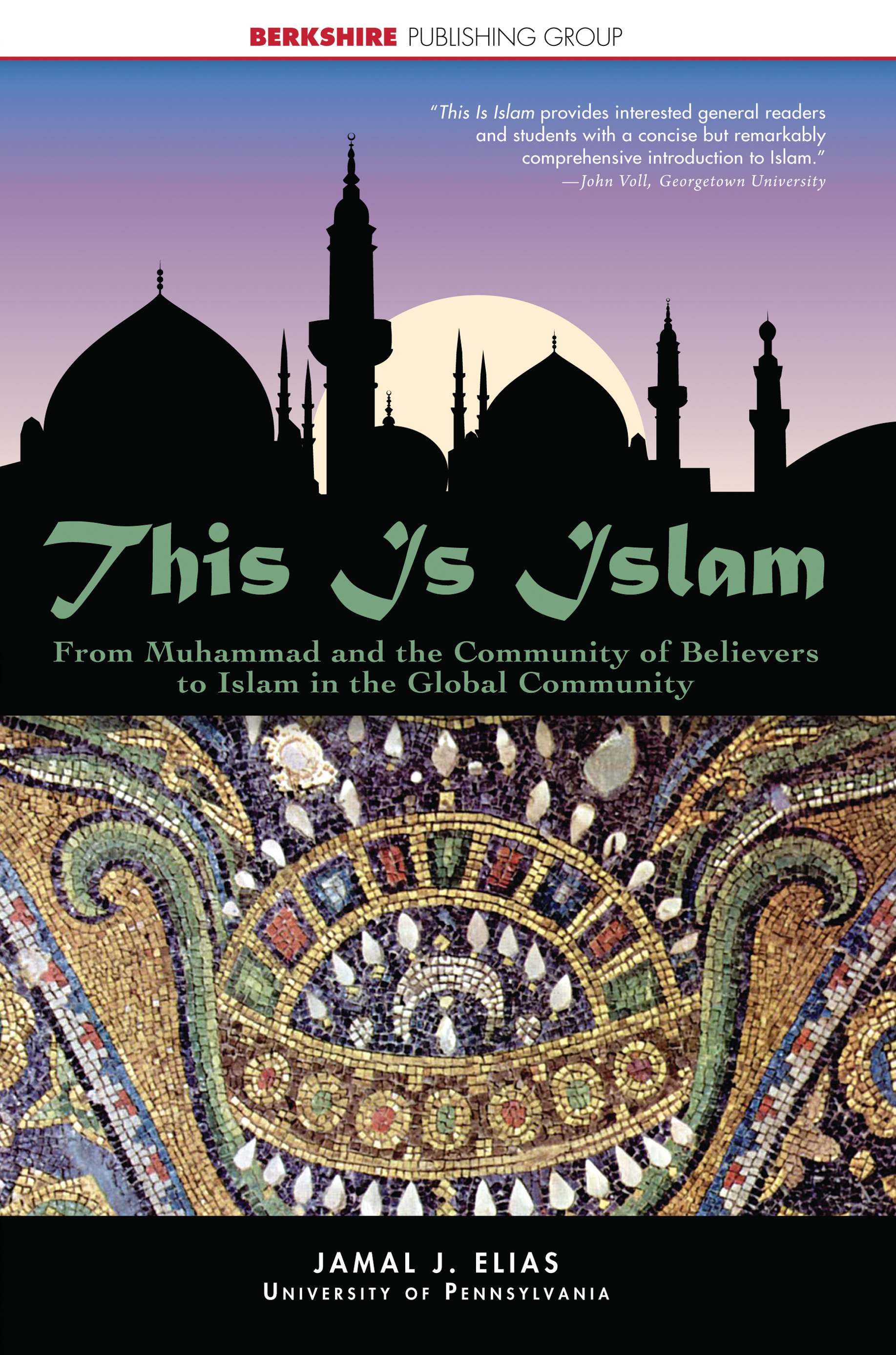 This is islam from muhammad and the community of believers to islam this is islam from muhammad and the community of believers to islam in the global community berkshire publishing fandeluxe Image collections