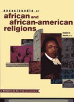 Encyclopedia of African and African-American Religions: Volume 2 of Religion & Society