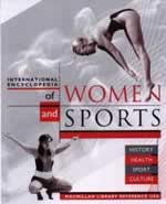 International Encyclopedia of Women and Sports: