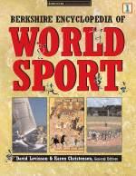 Berkshire Encyclopedia of World Sport: