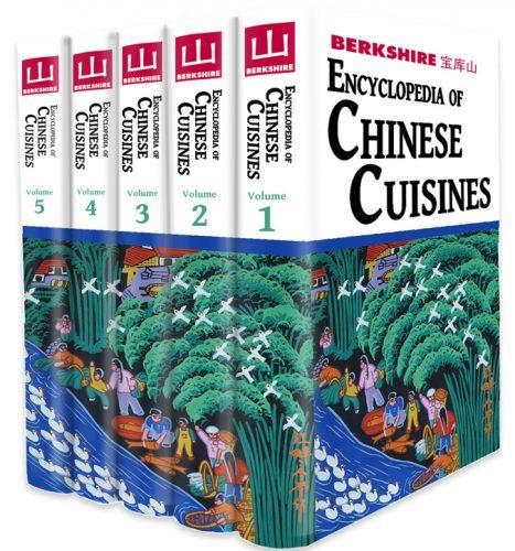Berkshire Encyclopedia of Chinese Cuisines